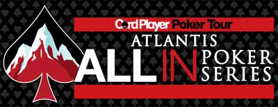 Atlantis All In Poker Series to Begin on March 15